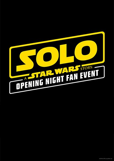 Solo: A Star Wars Story Fan Event Poster